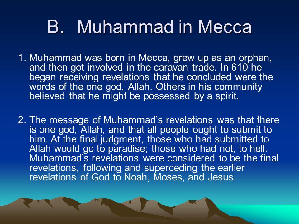 B. Muhammad in Mecca