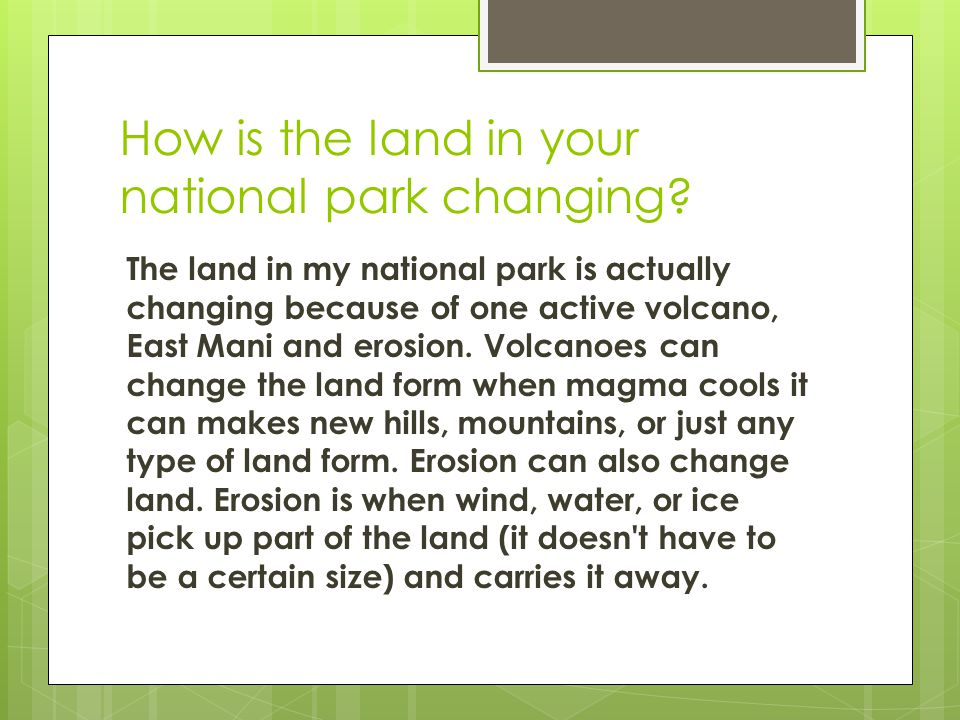 How is the land in your national park changing