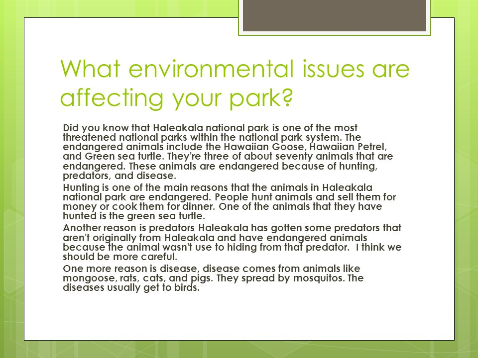 What environmental issues are affecting your park