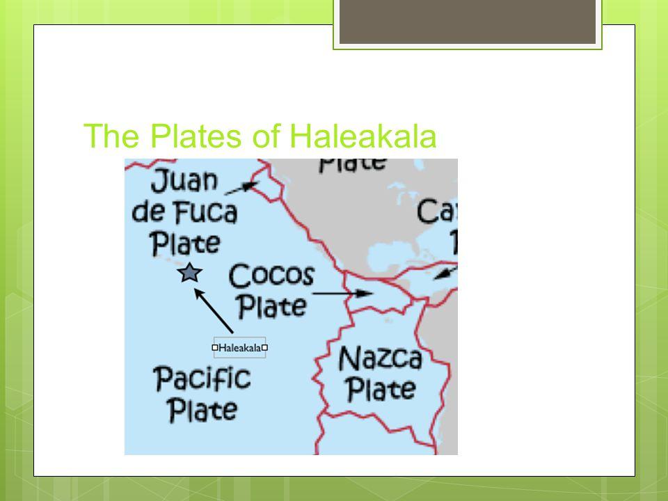 The Plates of Haleakala