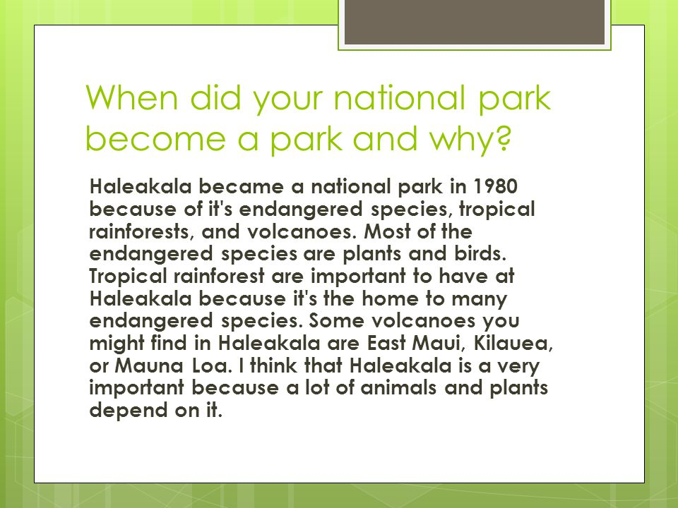 When did your national park become a park and why