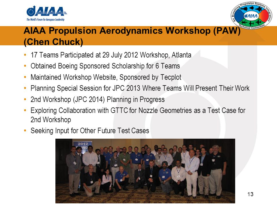 AIAA Propulsion Aerodynamics Workshop (PAW) (Chen Chuck)