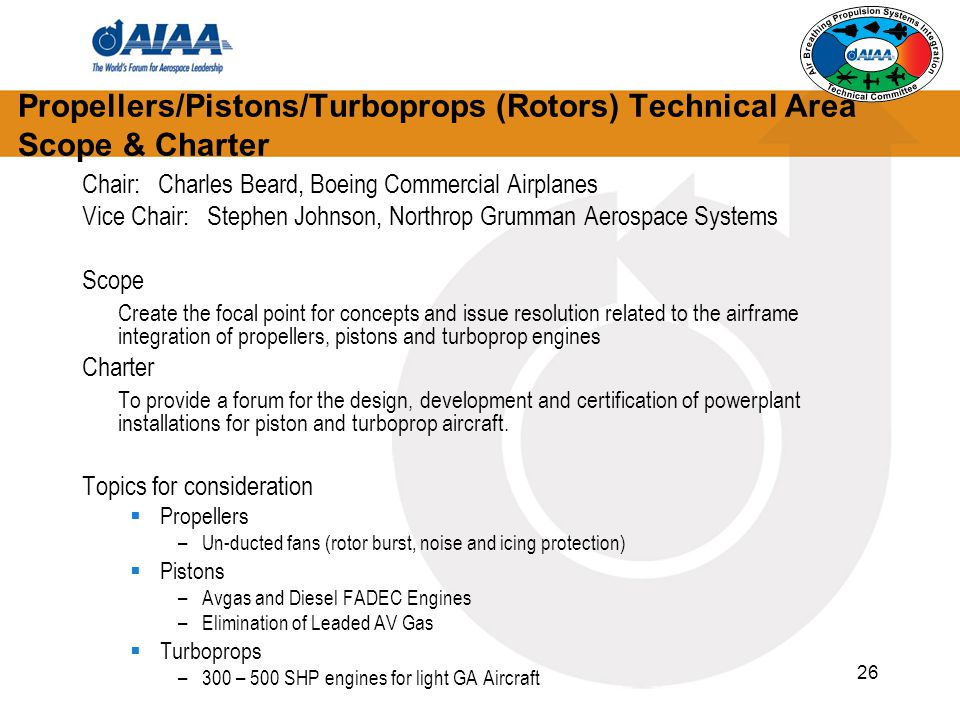 Propellers/Pistons/Turboprops (Rotors) Technical Area Scope & Charter