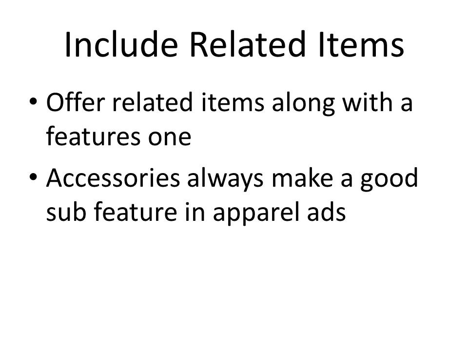 Include Related Items Offer related items along with a features one