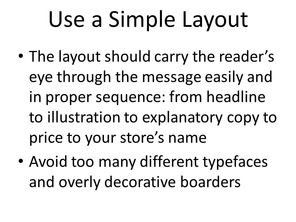 Use a Simple Layout