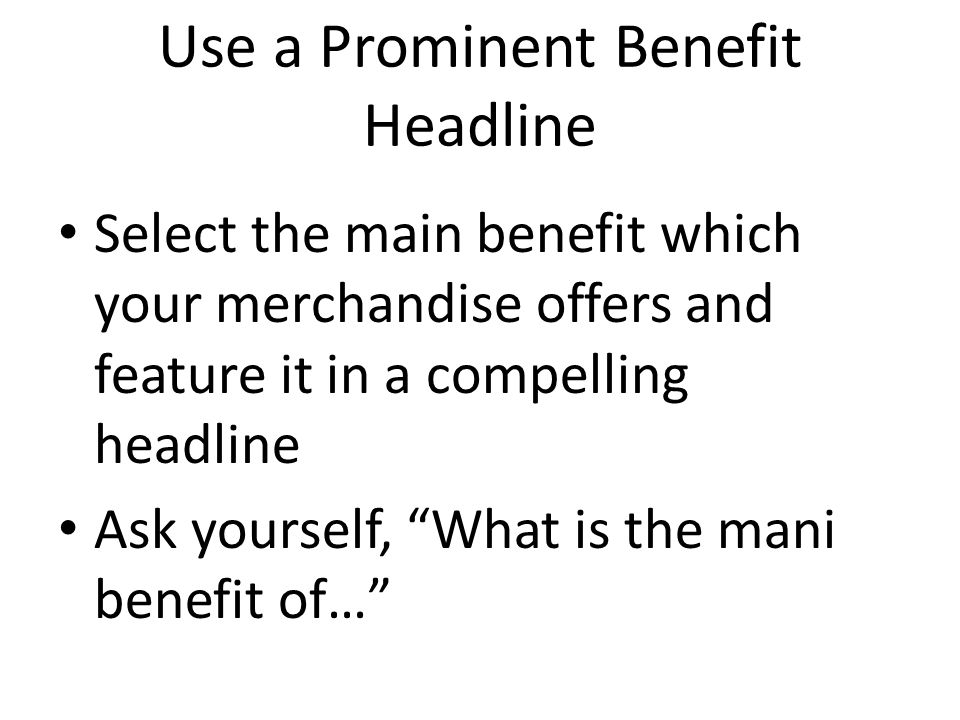 Use a Prominent Benefit Headline