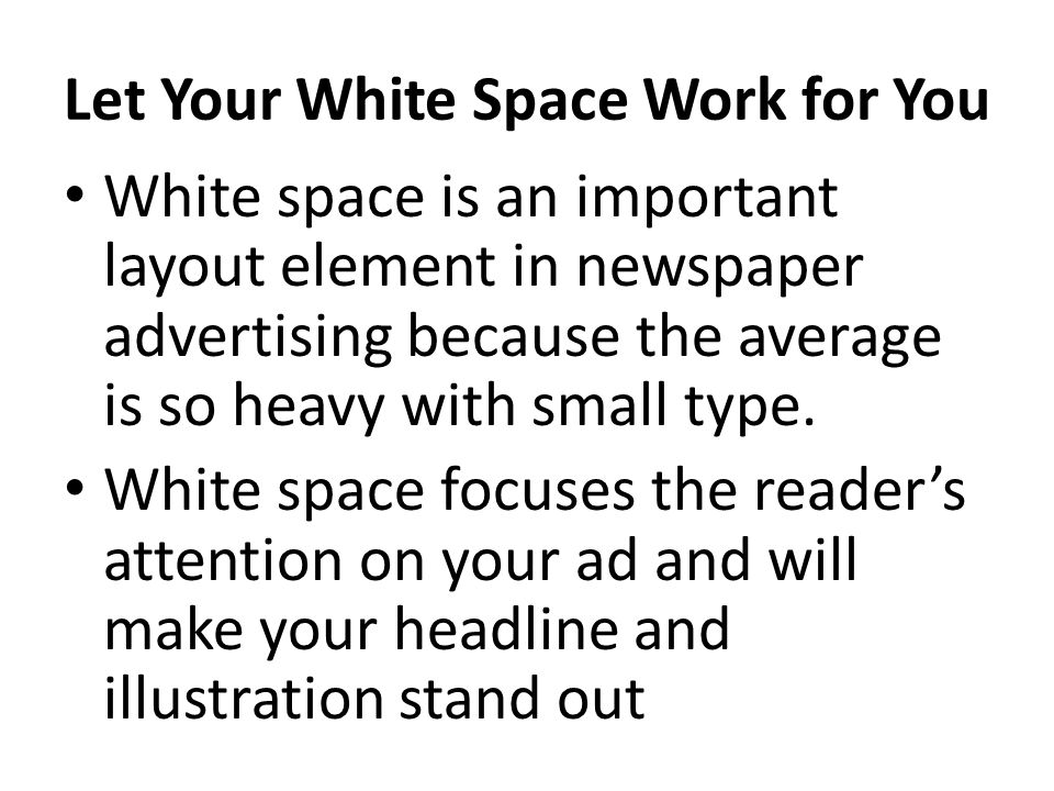 Let Your White Space Work for You