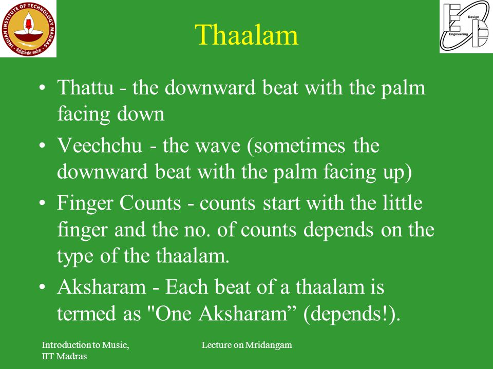 Thaalam Thattu - the downward beat with the palm facing down
