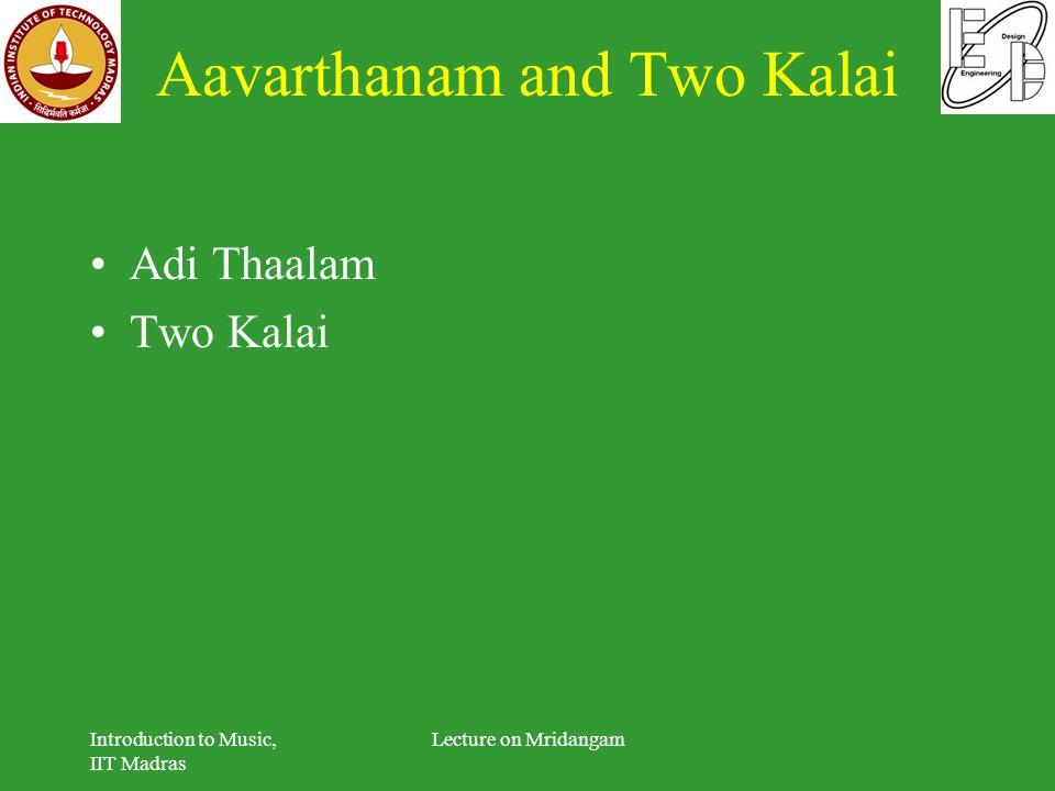 Aavarthanam and Two Kalai