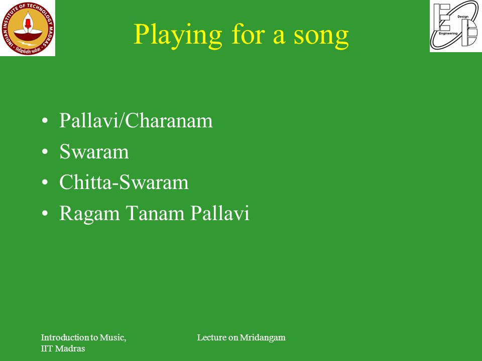 Playing for a song Pallavi/Charanam Swaram Chitta-Swaram