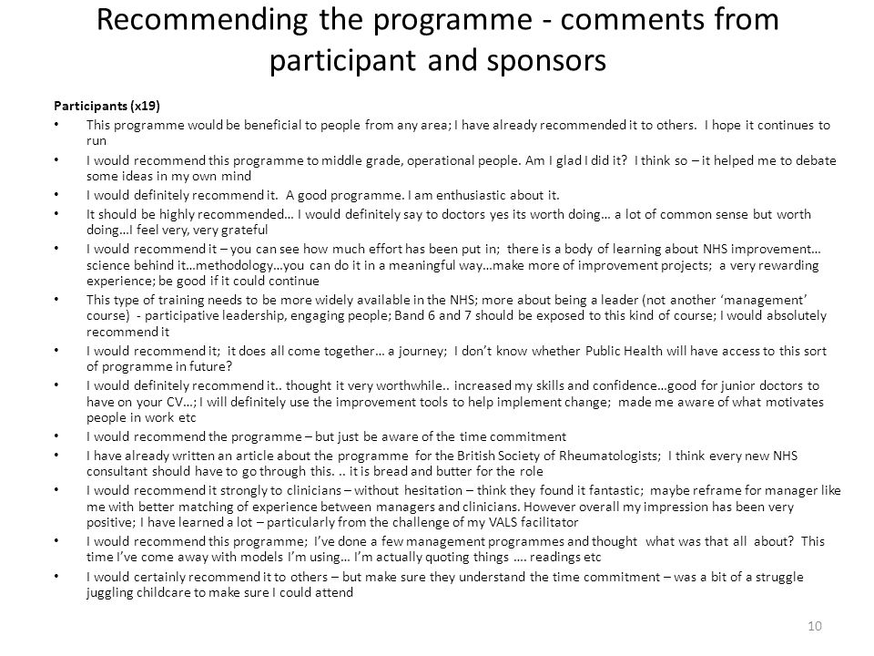 Recommending the programme - comments from participant and sponsors