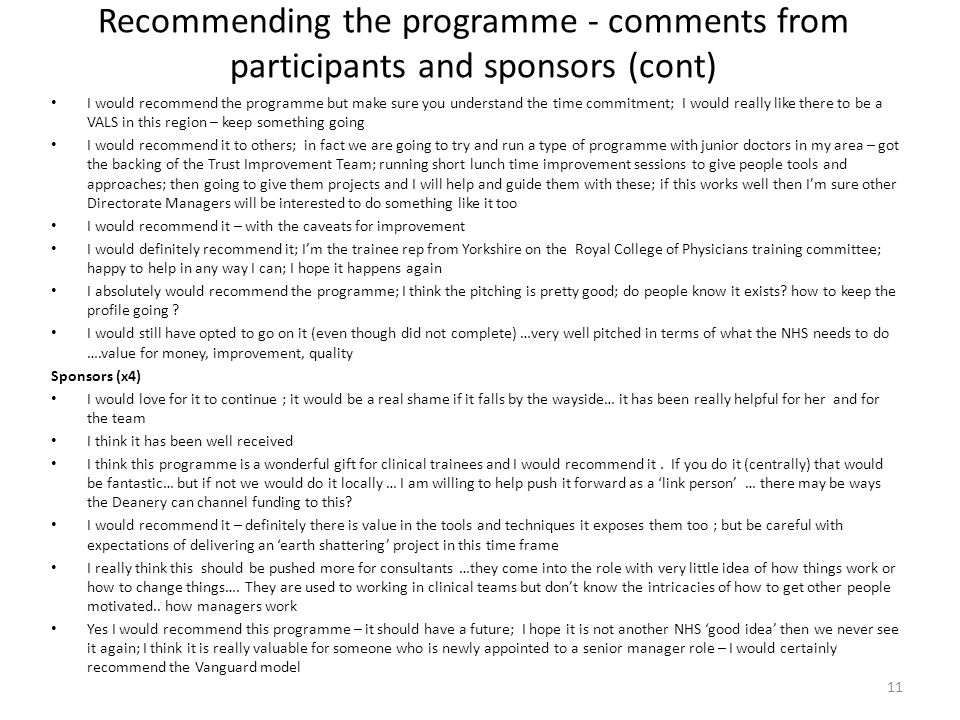 Recommending the programme - comments from participants and sponsors (cont)
