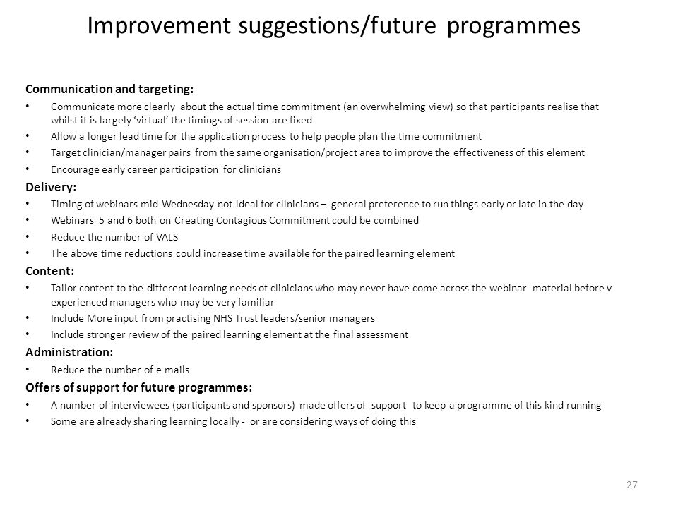Improvement suggestions/future programmes