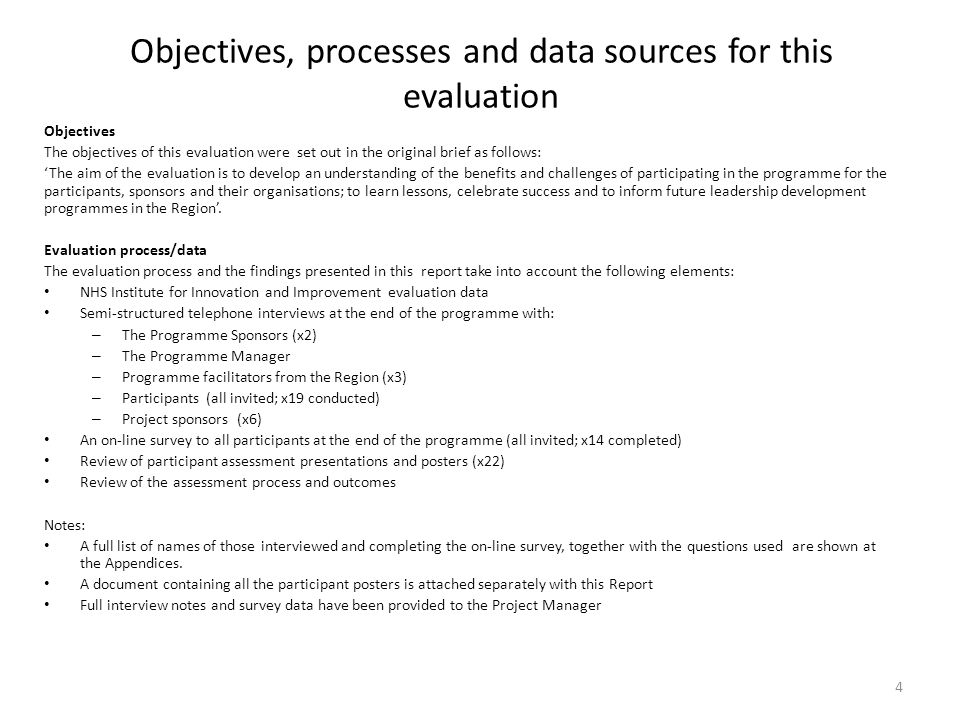 Objectives, processes and data sources for this evaluation