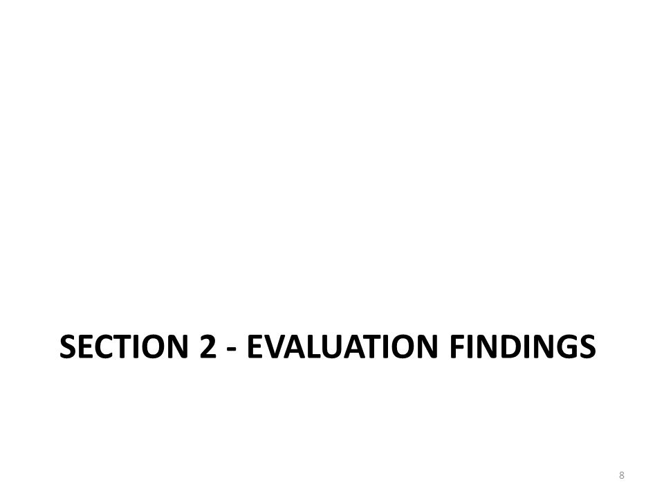 Section 2 - Evaluation findings