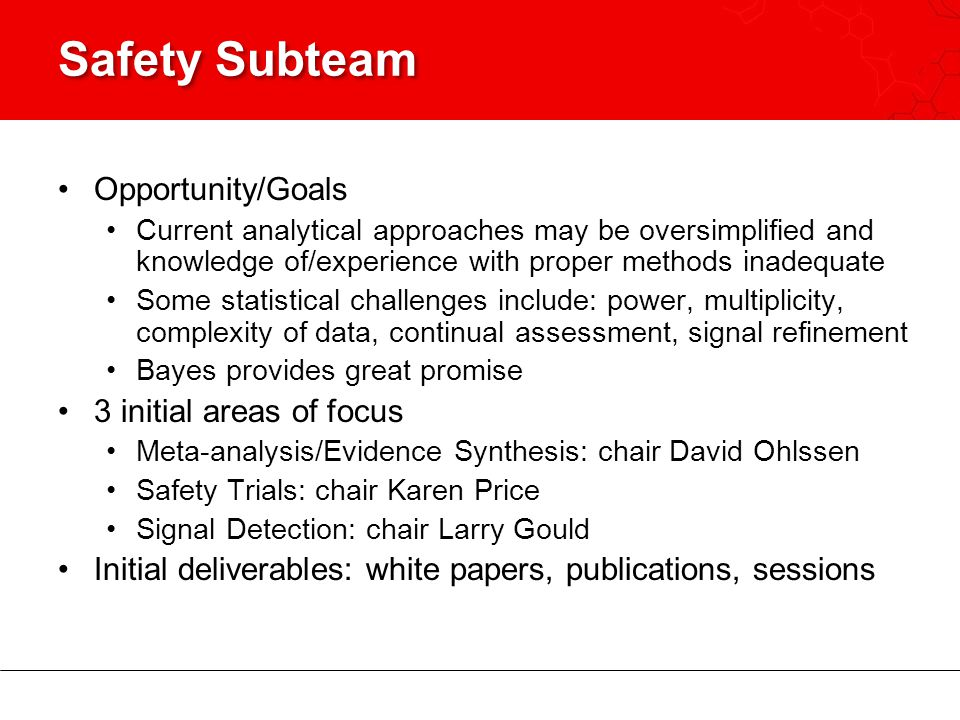 Safety Subteam Opportunity/Goals 3 initial areas of focus