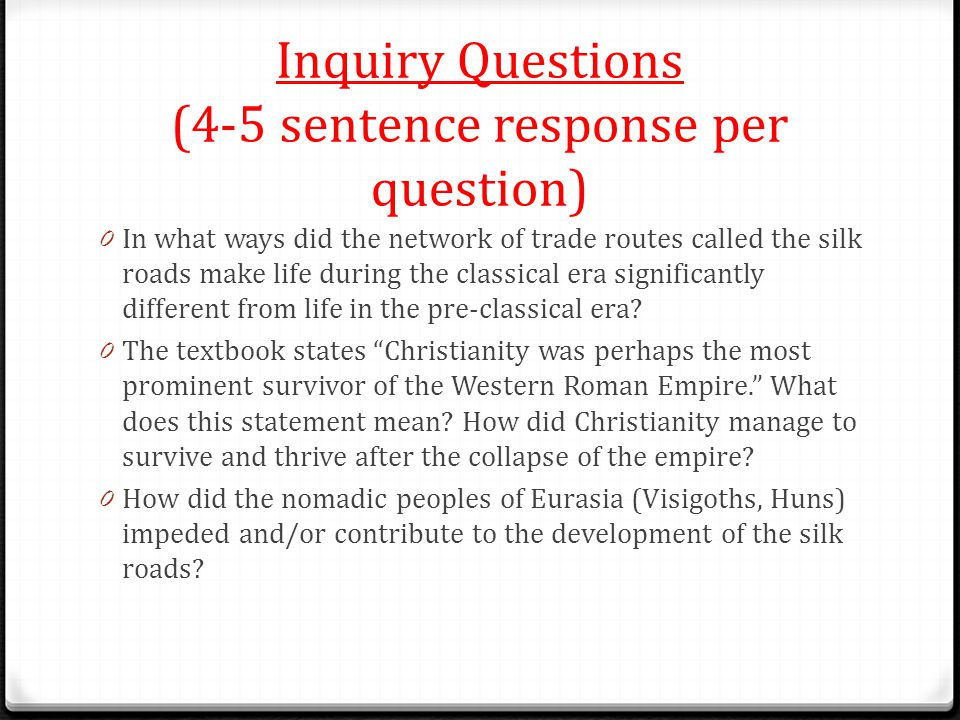 Inquiry Questions (4-5 sentence response per question)