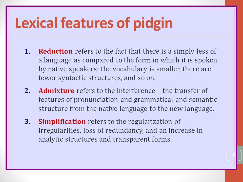 Lexical features of pidgin