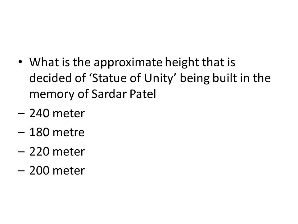 What is the approximate height that is decided of 'Statue of Unity' being built in the memory of Sardar Patel