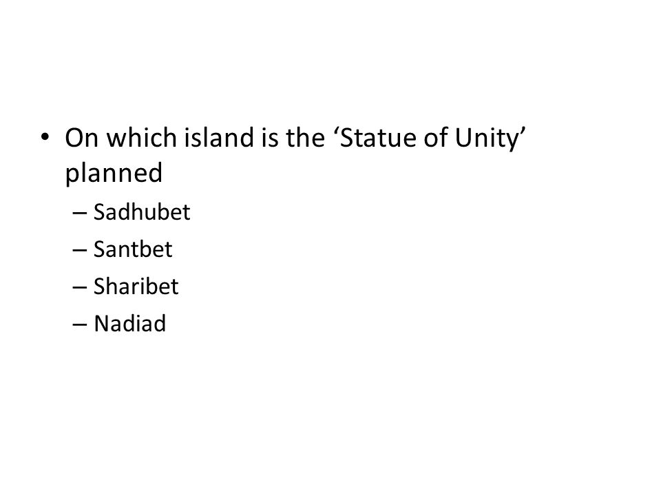 On which island is the 'Statue of Unity' planned