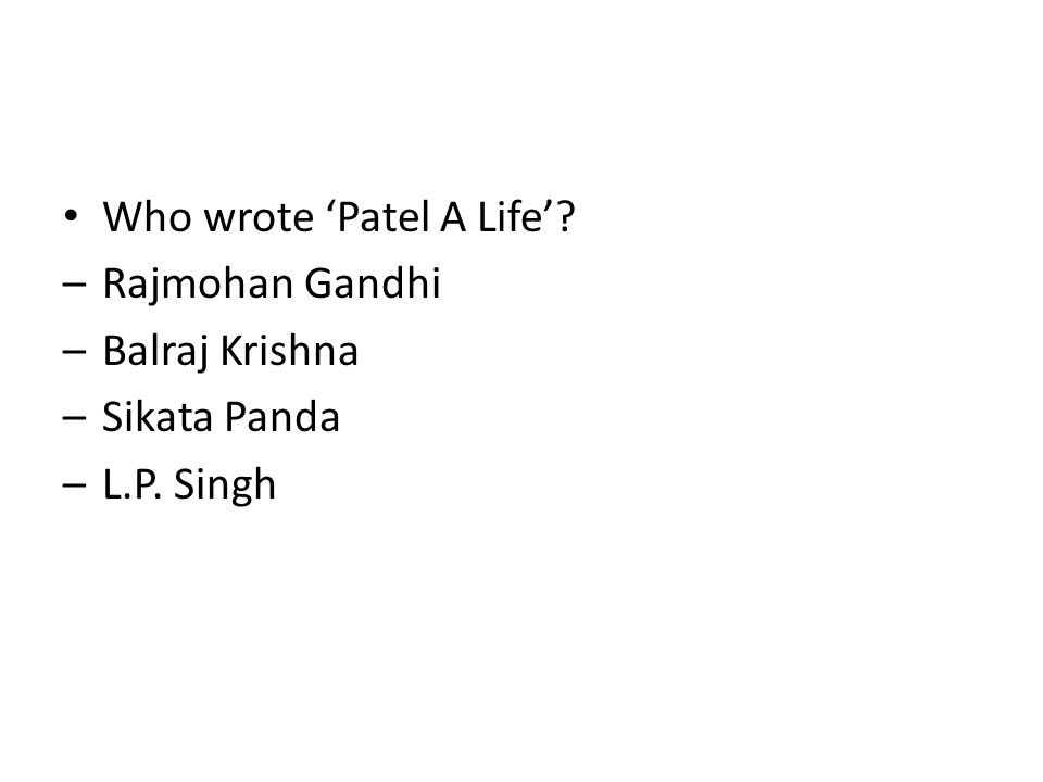 Who wrote 'Patel A Life'