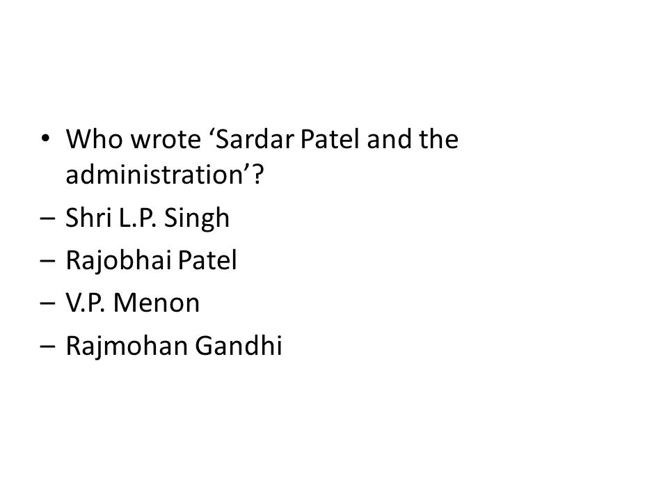 Who wrote 'Sardar Patel and the administration'