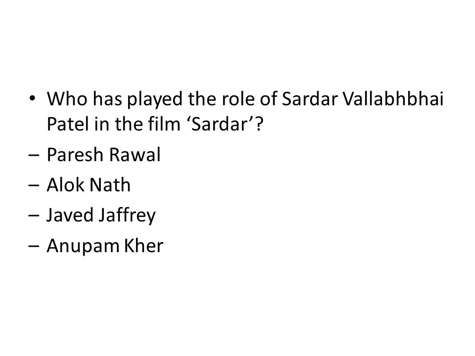 Who has played the role of Sardar Vallabhbhai Patel in the film 'Sardar'