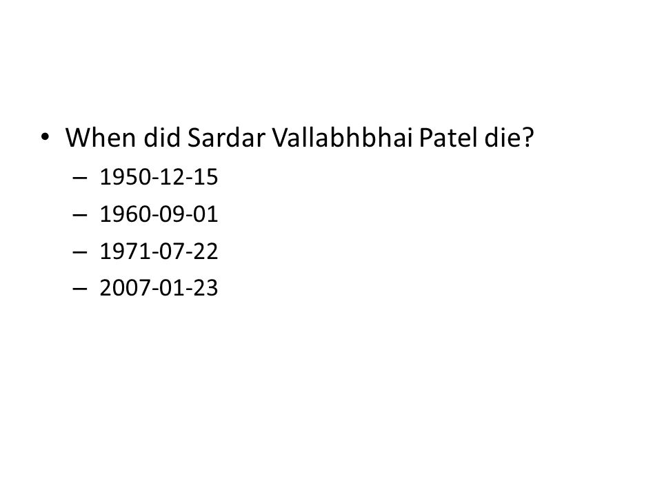 When did Sardar Vallabhbhai Patel die