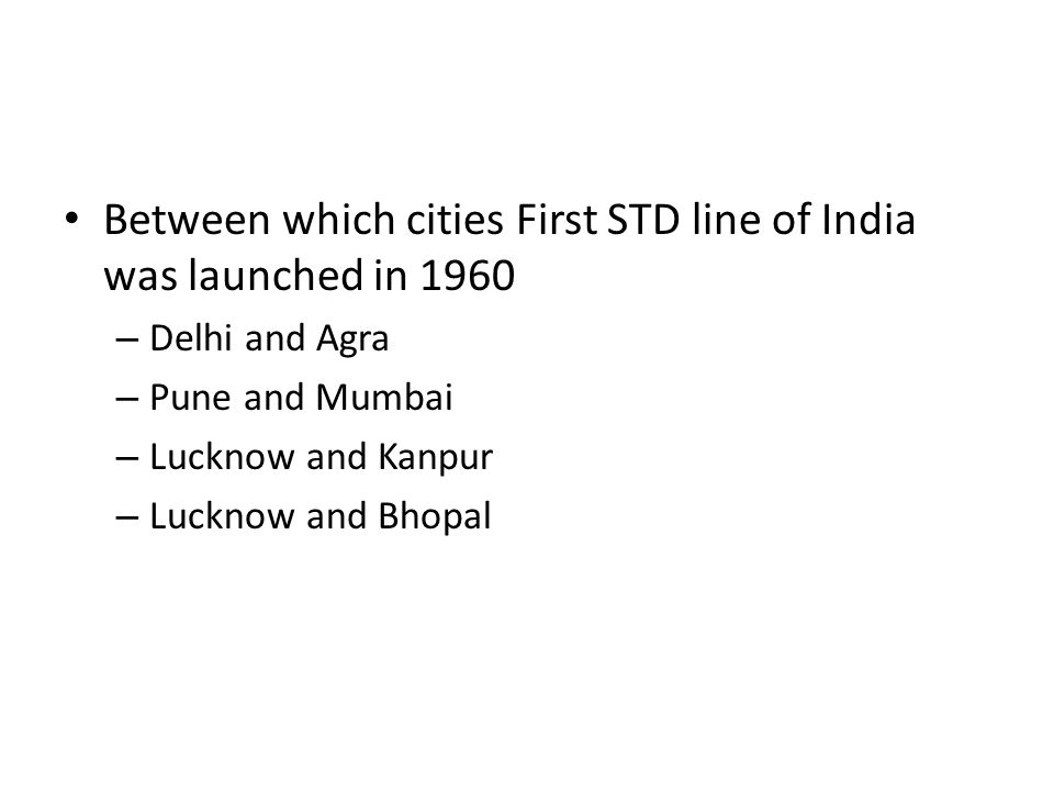 Between which cities First STD line of India was launched in 1960
