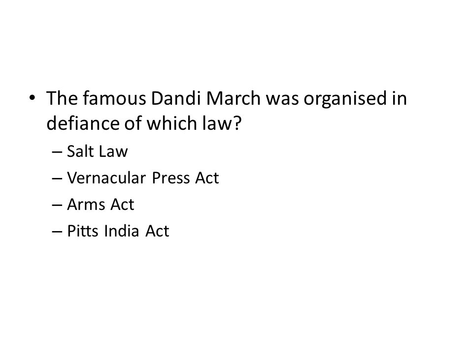 The famous Dandi March was organised in defiance of which law