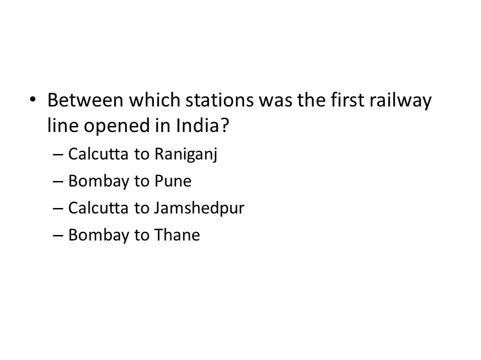 Between which stations was the first railway line opened in India
