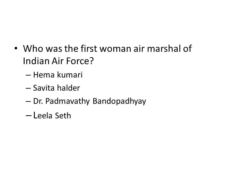 Who was the first woman air marshal of Indian Air Force