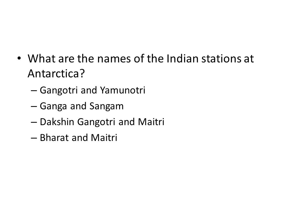 What are the names of the Indian stations at Antarctica