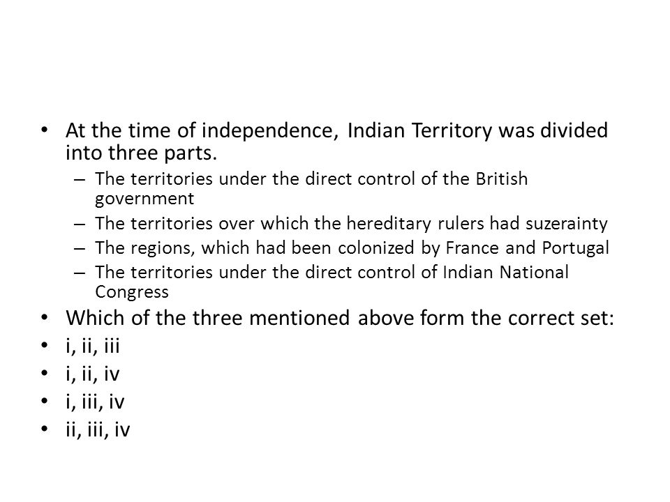 Which of the three mentioned above form the correct set: i, ii, iii