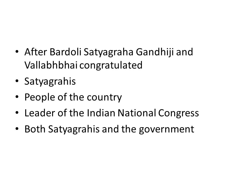 After Bardoli Satyagraha Gandhiji and Vallabhbhai congratulated