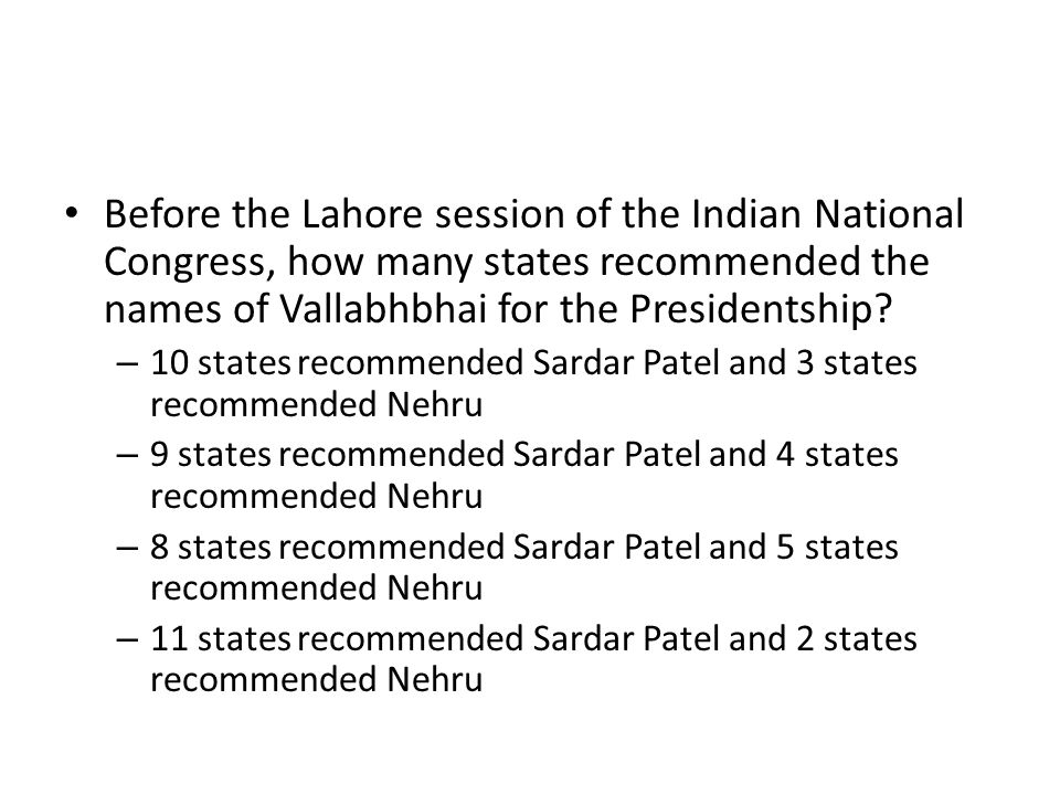Before the Lahore session of the Indian National Congress, how many states recommended the names of Vallabhbhai for the Presidentship