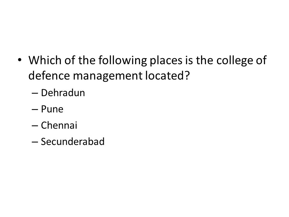 Which of the following places is the college of defence management located