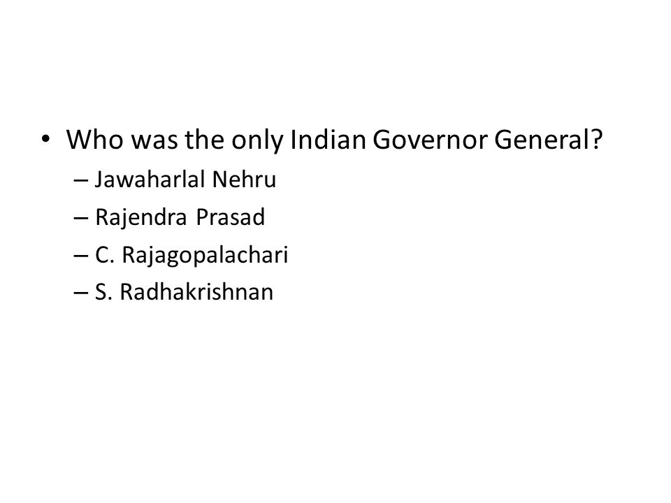 Who was the only Indian Governor General