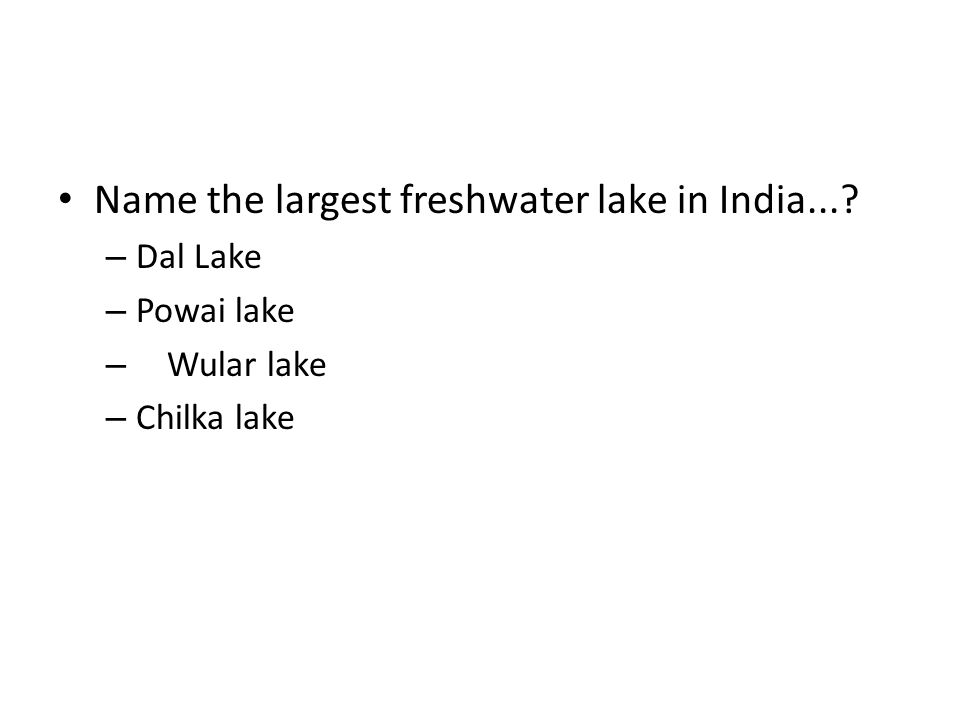 Name the largest freshwater lake in India...