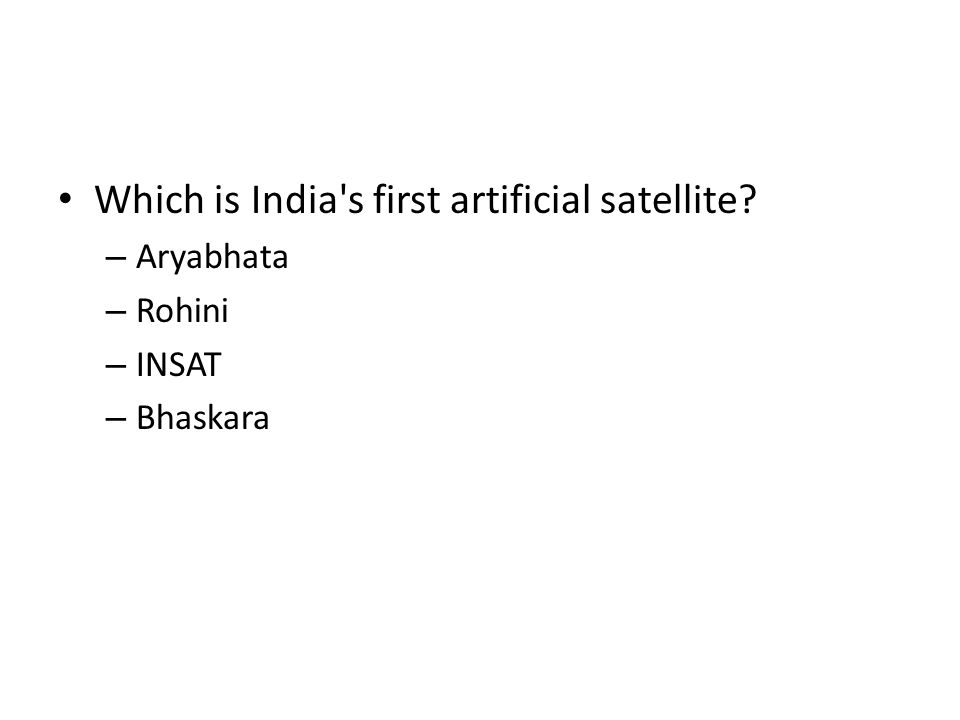 Which is India s first artificial satellite