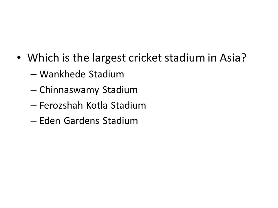 Which is the largest cricket stadium in Asia