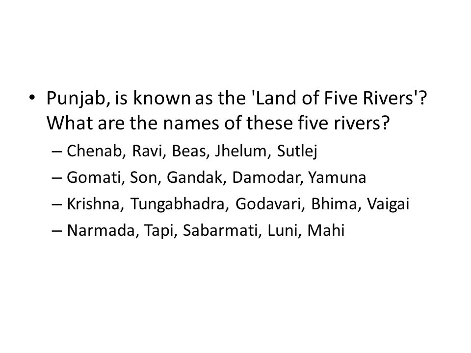 Punjab, is known as the Land of Five Rivers