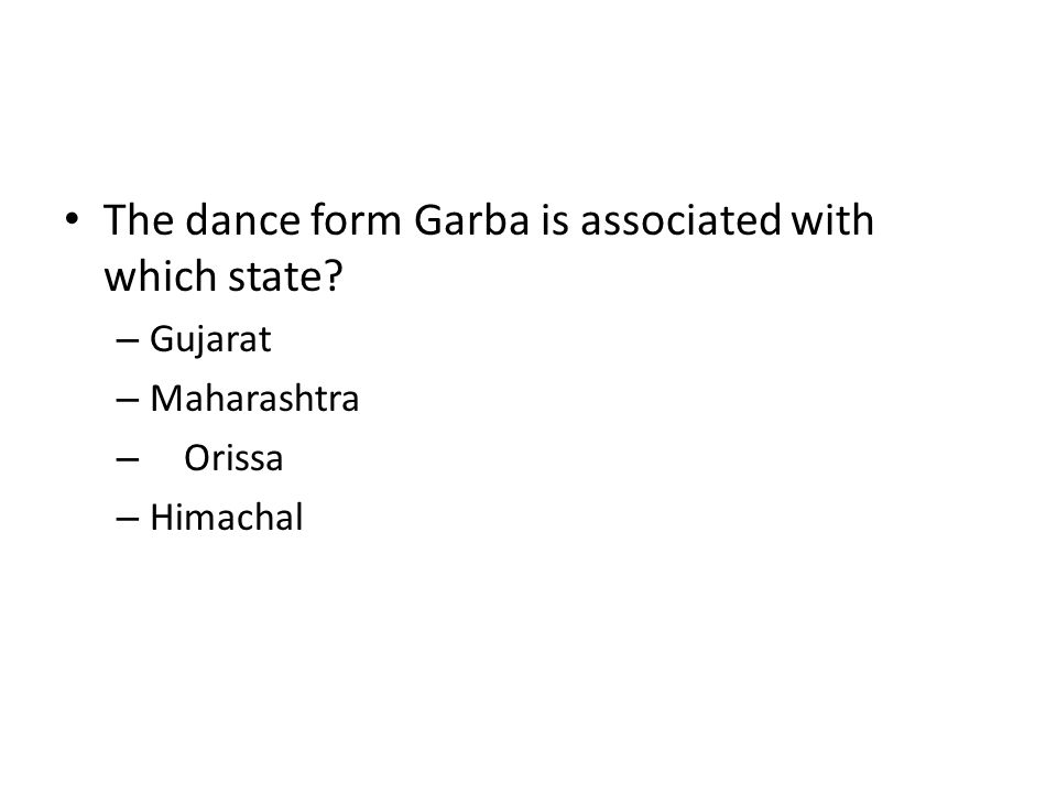 The dance form Garba is associated with which state