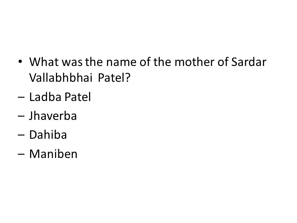 What was the name of the mother of Sardar Vallabhbhai Patel