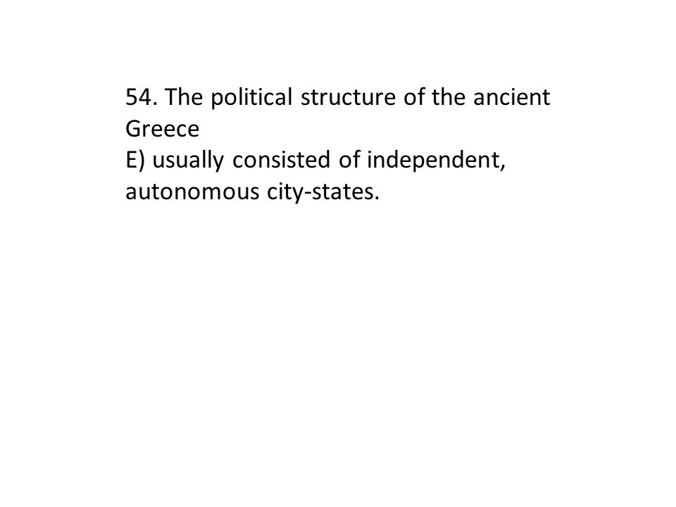 54. The political structure of the ancient Greece