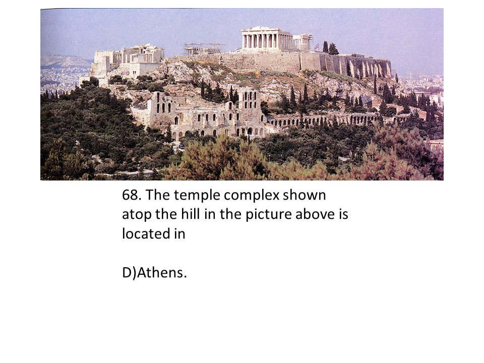 68. The temple complex shown atop the hill in the picture above is located in