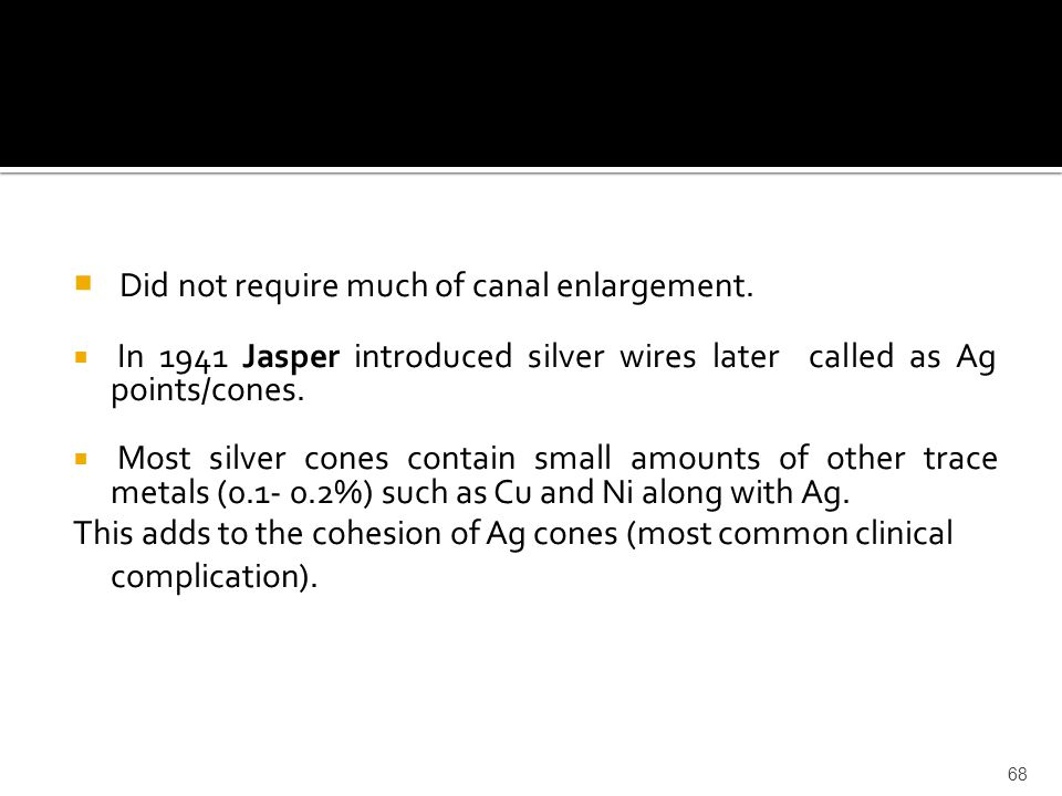 Did not require much of canal enlargement.