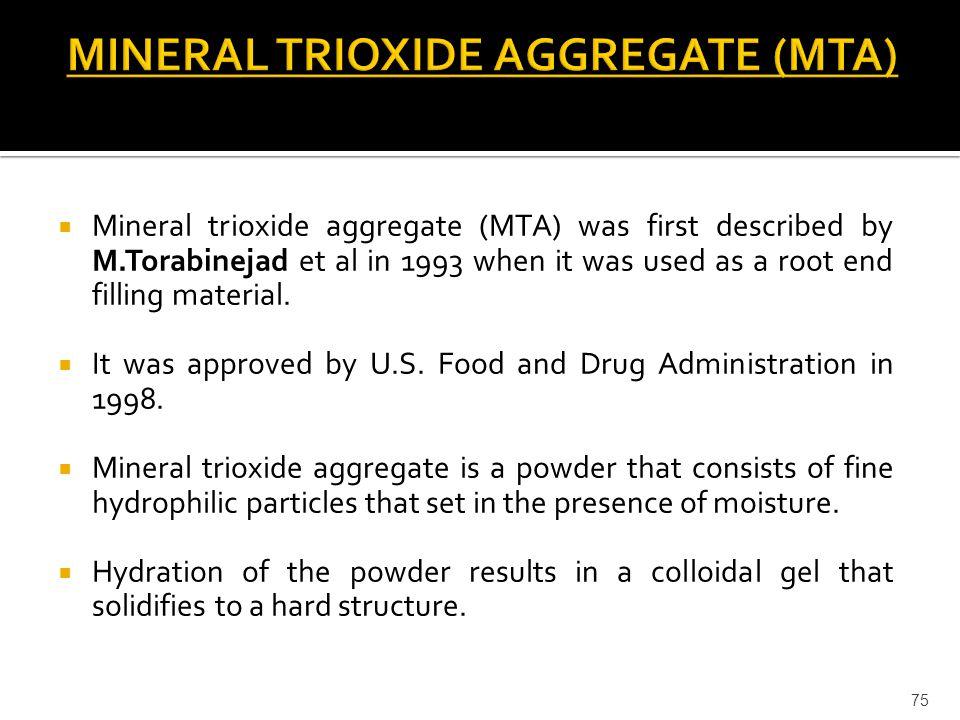 MINERAL TRIOXIDE AGGREGATE (MTA)