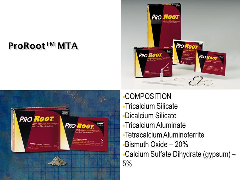 ProRootTM MTA COMPOSITION Tricalcium Silicate Dicalcium Silicate