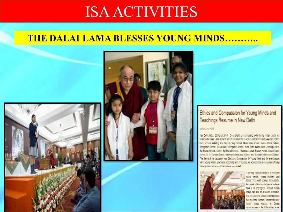 THE DALAI LAMA BLESSES YOUNG MINDS………..